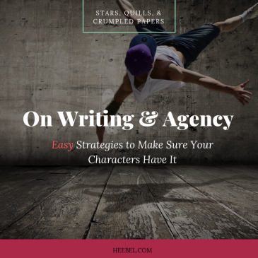 On Writing Strong Characters Who Have Agency