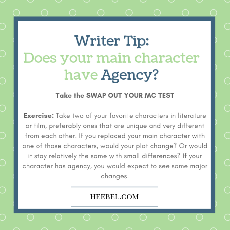 Writer Tip: Does Your Main Character have agency?